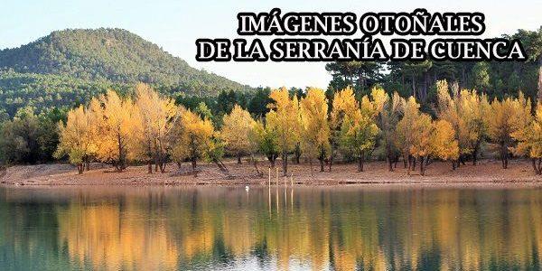 Las 11 imágenes más otoñales de la Serranía de Cuenca