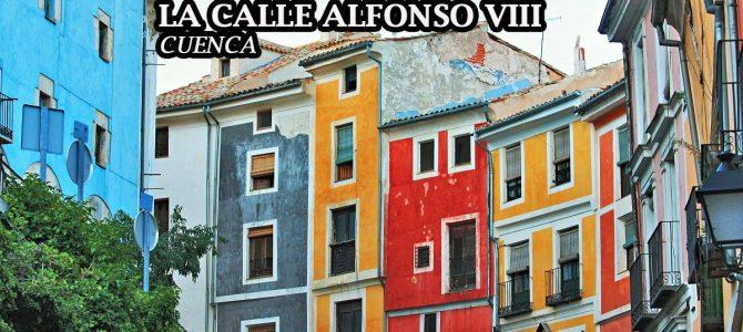 La Calle Alfonso VIII de Cuenca y sus casas de colores