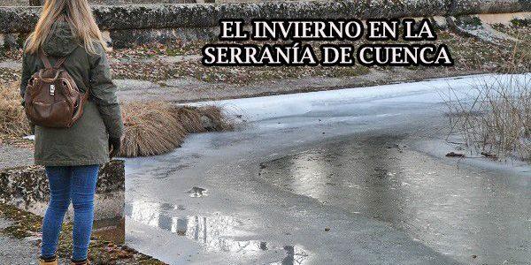 El invierno en la Serranía de Cuenca