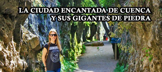 """La Ciudad Encantada de Cuenca y sus """"gigantes de piedra"""""""