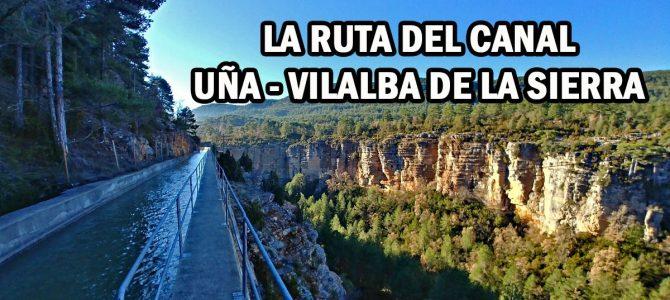 La Ruta del Canal de Uña-Villalba de la Sierra